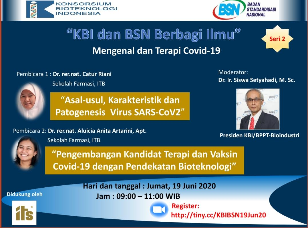 "KBI and BSN Knowledge Sharing Webinar 2nd Series – ""Getting to Know Covid-19 and Its Therapy"""