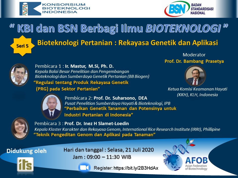 "The 5th series of ""KBI & BSN Knowledge Sharing on Biotechnology"" Live Webinar – ""Agricultural Biotechnology – Genetic Engineering and Its Applications"""