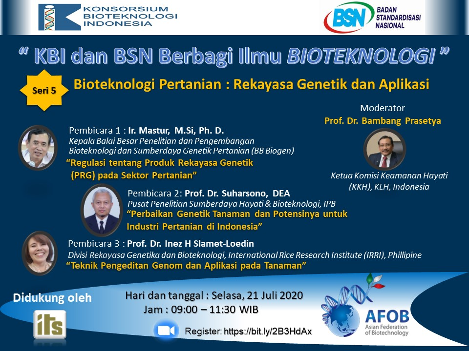 "Webinar KBI dan BSN Berbagi Ilmu Bioteknologi seri Kelima ""Bioteknologi Pertanian : Rekayasa Genetik dan Aplikasi"""